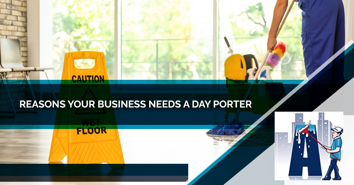 Reasons Your Business Needs A Day Porter - Blog and News for Augie's Building Services - Reasons-Your-Business-Needs-A-Day-Porter-5beb47f53ce1a
